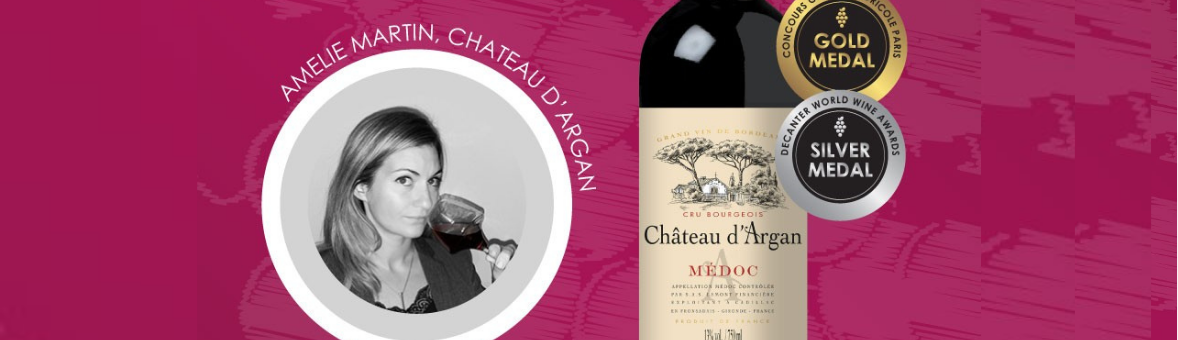 Celebrate Women In Wine | Amélie Martin From Château d'Argan